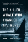 The Killer Whale Who Changed the World Cover Image