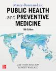 Maxcy-Rosenau-Last Public Health and Preventive Medicine: Sixteenth Edition Cover Image