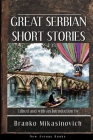 Great Serbian Short Stories Cover Image
