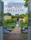 The Gardens of Bunny Mellon Cover Image