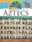 Aztecs: Dress, Eat, Write, and Play Just Like the Aztecs Cover Image