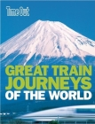 Time Out Great Train Journeys of the World Cover Image