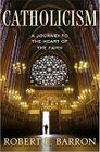 Catholicism: A Journey to the Heart of the Faith Cover Image