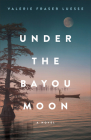Under the Bayou Moon Cover Image