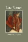 Luz Bones Cover Image