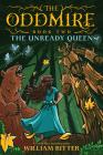 The Oddmire, Book 2: The Unready Queen Cover Image
