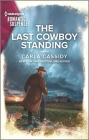 The Last Cowboy Standing (Cowboys of Holiday Ranch #14) Cover Image