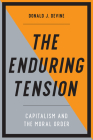 The Enduring Tension: Capitalism and the Moral Order Cover Image