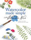 Watercolor Made Simple with Claudia Nice Watercolor Made Simple with Claudia Nice Cover Image