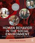 Human Behavior in the Social Environment: Perspectives on Development and the Life Course Cover Image