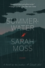 Summerwater: A Novel Cover Image