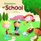 Manners at School (Way to Be! Manners) Cover Image
