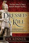 Dressed to Kill: A Biblical Approach to Spiritual Warfare and Armor Cover Image