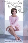 Healing your Body by Mastering your Mind Cover Image