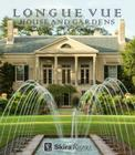Longue Vue House and Gardens: The Architecture, Interiors, and Gardens of New Orleans' Most Celebrated Estate Cover Image