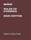 Maine Rules of Evidence 2020 Edition Cover Image