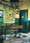 Deserted School Houses of Ireland Cover Image