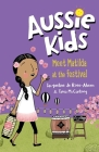 Meet Matilda at the Festival (Aussie Kids) Cover Image