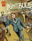 Thomas Edison and the Lightbulb (Inventions and Discovery) Cover Image