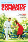 Romantic Comedies: These Films Can Save Your Love Life! Cover Image