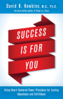 Success Is for You: Using Heart-Centered Power Principles for Lasting Abundance and Fulfillment Cover Image