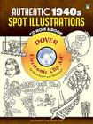 Authentic 1940s Spot Illustrations: 300 Vector Files [With CDROM] (Dover Electronic Clip Art) Cover Image