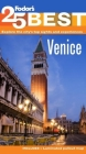 Fodor's 25 Best Venice [With Map] Cover Image