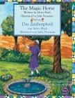 The Magic Horse -- Das Zauberpferd: English-German Edition (Hoopoe Teaching-Stories) Cover Image