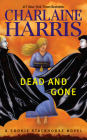 Dead and Gone (Sookie Stackhouse/True Blood #9) Cover Image