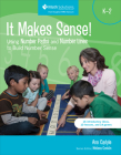 It Makes Sense! Using Number Paths and Number Lines to Build Number Sense, Grade K-2 Cover Image