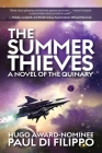 The Summer Thieves: A Novel of the Quinary Cover Image