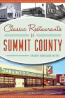 Classic Restaurants of Summit County (American Palate) Cover Image