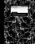 Marble Composition Notebook: College Ruled Writer's Notebook for School / Teacher / Office / Student [ Perfect Bound * Large * Black & White ] Cover Image