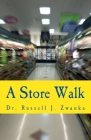 A Store Walk: A Walk Through A Food Store Cover Image