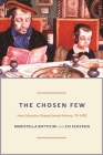 The Chosen Few: How Education Shaped Jewish History, 70-1492 (Princeton Economic History of the Western World #42) Cover Image
