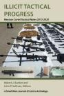 Illicit Tactical Progress: Mexican Cartel Tactical Notes 2013-2020 Cover Image