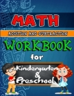 Math Workbook for Kindergarten and Preschool Colored: Addition and Subtraction Activity Book, Ages 2 to 5, Easy and Fun Learning the Basics, Colored Cover Image