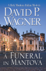 A Funeral in Mantova (Rick Montoya Italian Mysteries #5) Cover Image