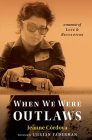 When We Were Outlaws Cover Image