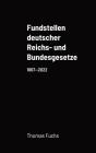 Fundstellen deutscher Reichs- und Bundesgesetze Cover Image