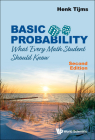 Basic Probability: What Every Math Student Should Know (Second Edition) Cover Image