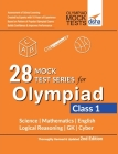 28 Mock Test Series for Olympiads Class 1 Science, Mathematics, English, Logical Reasoning, GK & Cyber 2nd Edition Cover Image