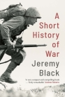 The Short History of War Cover Image