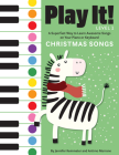 Play It! Christmas Songs: A Superfast Way to Learn Awesome Songs on Your Piano or Keyboard Cover Image