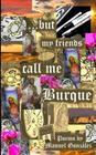 ...but my friends call me Burque Cover Image