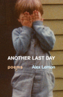 Another Last Day: Poems Cover Image