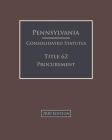 Pennsylvania Consolidated Statutes Title 62 Procurement 2020 Edition Cover Image