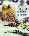 Real Greek at Home: Dishes from the Heart of the Greek Kitchen Cover Image