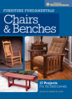 Furniture Fundamentals - Chairs & Benches: 17 Projects for All Skill Levels Cover Image