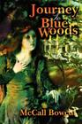 Journey To Blue Woods Cover Image